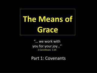 Part 1: Covenants