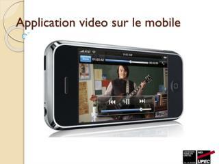 Application  video  sur le mobile