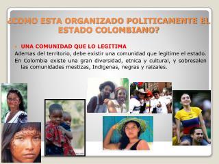 COMO ESTA ORGANIZADO POLITICAMENTE EL ESTADO COLOMBIANO