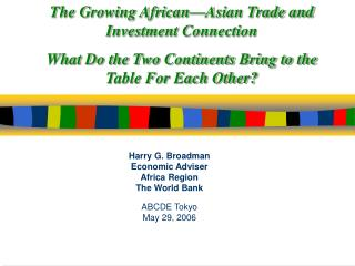 The Growing African Asian Trade and Investment Connection  What Do the Two Continents Bring to the Table For Each Other
