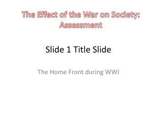 Slide 1 Title Slide