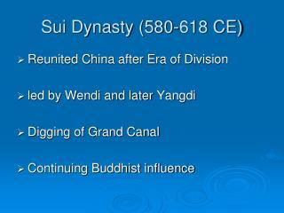 Sui Dynasty (580-618 CE)