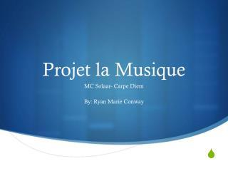 Projet  la  Musique