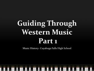 Guiding Through Western Music  Part 1