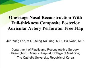 Jun Yong Lee, M.D., Sung-No Jung, M.D., Ho Kwon, M.D.