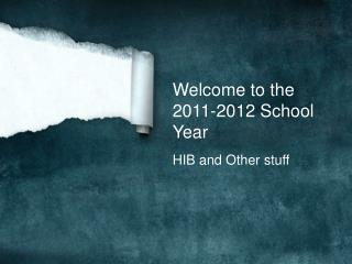 Welcome to the 2011-2012 School Year