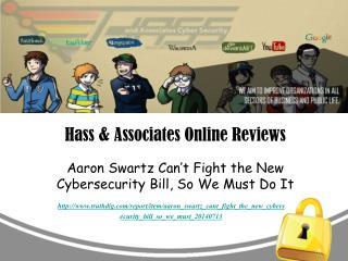 Hass & Associates Online Reviews: Aaron Swartz Can't Fight