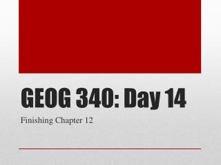 GEOG 340: Day 14
