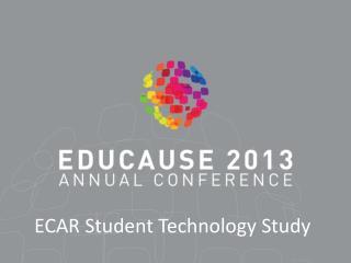 ECAR Student Technology Study