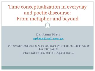 Time conceptualization in everyday and poetic discourse:  From metaphor and beyond
