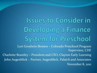 Issues to Consider in Developing a Finance System for Preschool