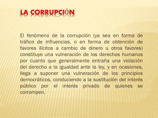 La corrupci � n