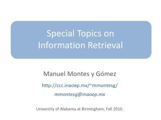 Special Topics on Information Retrieval