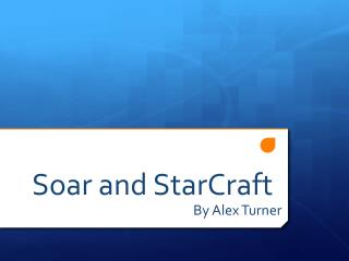 Soar and StarCraft