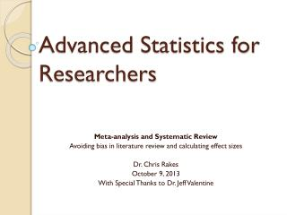 Advanced Statistics for Researchers