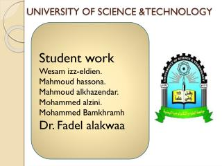 UNIVERSITY OF SCIENCE &TECHNOLOGY