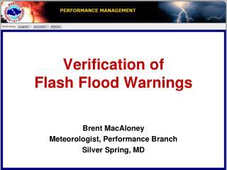 Verification of  Flash Flood Warnings