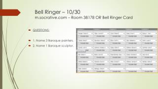 Bell Ringer – 10/30 m.socrative.com – Room 38178 OR Bell Ringer Card