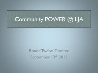 Community POWER @ LJA