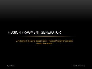 Fission Fragment Generator