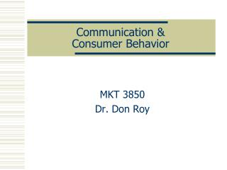 Communication &  Consumer Behavior