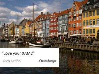 """Love your XAML"""