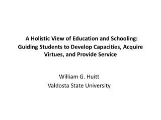 William G.  Huitt Valdosta State University
