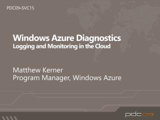 Windows Azure Diagnostics Logging and Monitoring in the Cloud