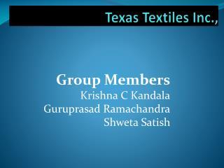 Texas Textiles Inc.,