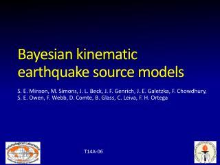 Bayesian kinematic earthquake source models