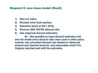 Request 2: new base model (Run2)