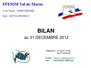 BILAN  au 31 DECEMBRE 2012
