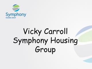 Vicky Carroll Symphony Housing Group