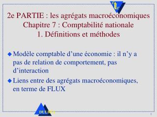 Modèle comptable d'une économie : il n'y a pas de relation de comportement, pas d'interaction