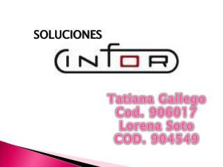 Tatiana Gallego Cod. 906017 Lorena Soto COD. 904549