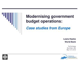 Modernising  government budget operations: Case studies from Europe
