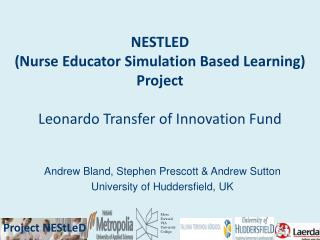 NESTLED  (Nurse Educator Simulation Based Learning)  Project Leonardo Transfer of Innovation Fund