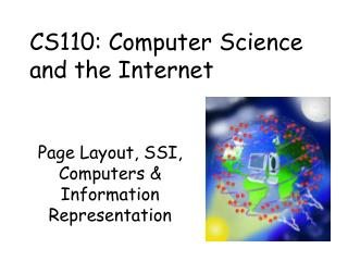 Page Layout, SSI, Computers & Information Representation