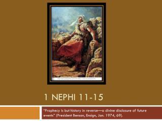 1 Nephi 11-15