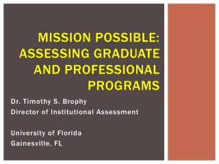 Mission Possible : Assessing graduate and professional Programs