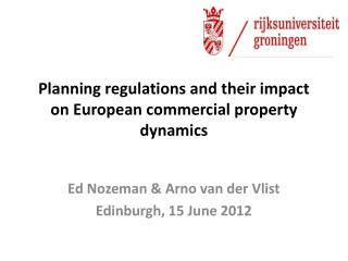 Planning regulations and their impact on  European  commercial property  dynamics