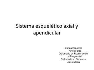Sistema esquelético axial y apendicular