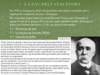 3.- LA PAU DELS VENCEDORS.