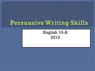 Persuasive Writing Skills