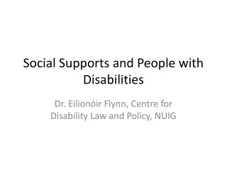 Social Supports and People with Disabilities