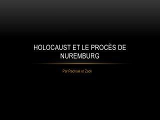 Holocaust et Le  Procès  de Nuremburg