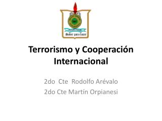 Terrorismo y Cooperación Internacional