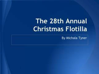 The 28th Annual Christmas Flotilla