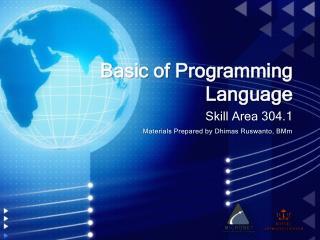 Basic of Programming Language