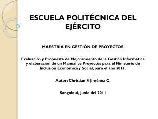 ESCUELA POLITÉCNICA DEL EJÉRCITO MAESTRÍA  EN GESTIÓN DE PROYECTOS